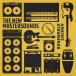 Cover - The New Mastersounds 2018 Renewable Energy.jpg